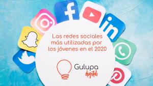 Descubre cuáles son las redes sociales más utilizadas por los jóvenes en el 2020.